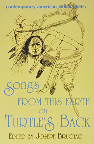 Songs from This Earth on Turtle's Back: Contemporary American Indian Poetry