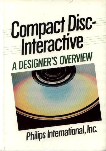 Cdi Compact - Compact Disc-Interactive: A Designer's Overview