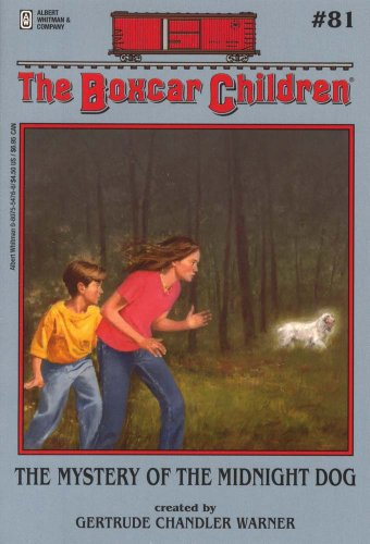 The Mystery of the Midnight Dog (Boxcar Children Mysteries) - Book #81 of the Boxcar Children