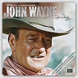 john wayne in the movies 2019 12 x 12 inch monthly square wall calendar with foil stamped cover usa american actor celebrity country multilingual edition