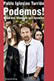 Podemos!: Wind des Wandels aus Spanien