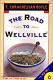 The Road to Wellville by  T.C. Boyle in stock, buy online here