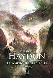 La symphonie des siècles, Tome 1 : Rhapsody par Haydon