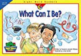 What Can I Be?, Rozanne Lanczak Williams, 1574719181