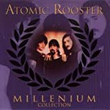 Millenium Collection by Atomic Rooster