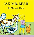 Ask Mr. Bear, Marjorie Flack and M. Flack, 0808535471