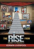 The Rise from Poverty to Prosperity, Kerwin Liverpool, 1491870990
