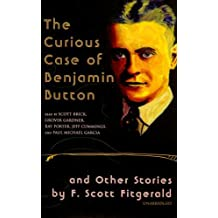 The Curious Case of Benjamin Button: And Other Stories by F. Scott Fitzgerald