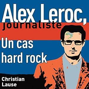 Un cas hard rock [A Hard Rock Case] Hörbuch