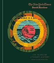 The New York Times Book Review: 125 Years of Literary History