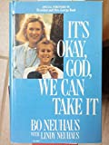 img - for It's Okay, God, We Can Take It book / textbook / text book