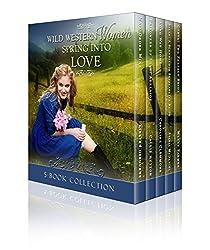 Wild Western Women Spring Into Love: A Western Historical Romance Box Set