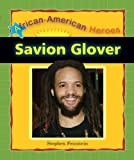 img - for Savion Glover (African-American Heroes) book / textbook / text book
