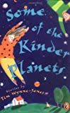 Some of the Kinder Planets, Tim Wynne-Jones, 0140380698
