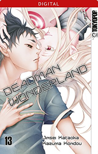 Deadman Wonderland 13: Kapitel 53-57 (German Edition)