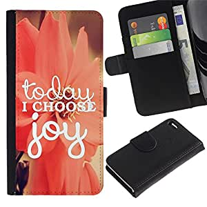 A-type (Today I Choose Joy Motivational Floral) Colorida Impresión Funda Cuero Monedero Caja Bolsa Cubierta Caja Piel Card Slots Para Apple Iphone 4 / 4S