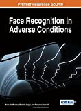 Face Recognition in Adverse Conditions, Marsico, 1466659661