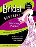 Bridal Bargains Wedding Planner: The Dollars & Sense Guide To Planning Your Wedding
