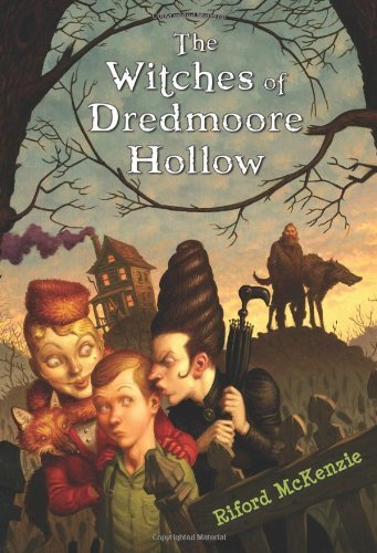 The Witches Of Dredmoore Hollow (Spells To Do On Halloween)