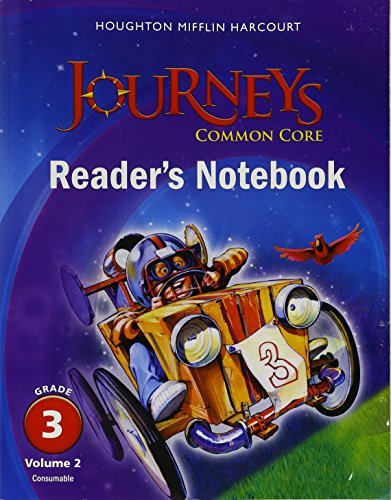 Journeys: Common Core Reader's Notebook Consumable Volume 2 Grade 3