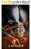 Resurrecting Her (Revive Series Book 2)