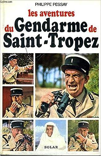 Amazonfr Les Aventures Du Gendarme De Saint Tropez Livres