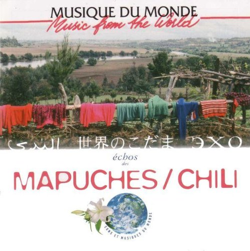 Music From the World: Echoes of Chile