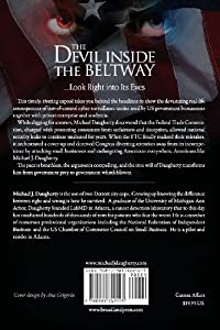 The Devil Inside the Beltway: The Shocking Expose of the US Government's Surveillance and Overreach Into Cybersecurity, Medicine and Small Business by Broadland Press