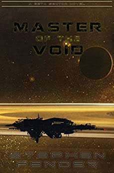 Master of the Void: A Beta Sector Novel by [Fender, Stephen A.]