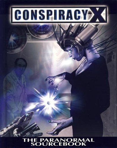 The Paranormal Sourcebook (Conspiracy X) ()