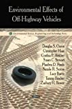 Environmental Effects of off-Highway Vehicles, Douglas S. Ouren, 1606929364