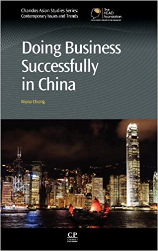 Doing Business Successfully in China (Chandos Asian Studies)