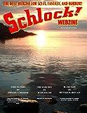 Schlock! Webzine Vol. 10, Issue 7