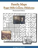 Family Maps of Roger Mills County, Oklahoma : Homesteads Edition, Boyd, Greg, 1420300768