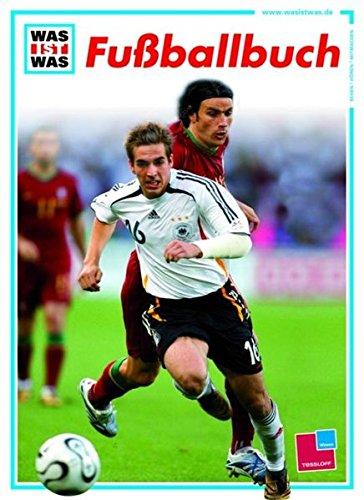 Fußballbuch (WAS IST WAS Edition)
