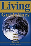 Living Guidelines, Alfred Henry, 0595196101