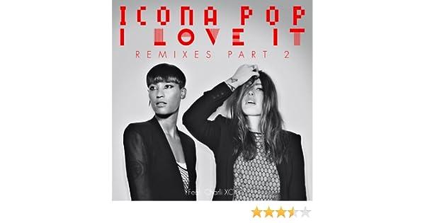icona pop ft. charli xcx - i love it (sick individuals remix)