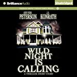 Wild Night Is Calling | J. A. Konrath,Ann Voss Peterson