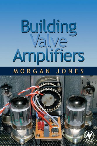 Building Valve Amplifiers by Morgan Jones (2004-08-02) (02 Valve)
