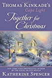 Thomas Kinkade's Cape Light: Together for Christmas: A Cape Light Novel