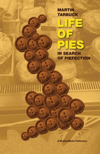 Life of Pies: In Search of Pie-fection PDF
