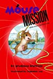 Mouse Mission (A Mousenet Book)