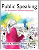 Public Speaking: An Audience-Centered Approach (9th Edition) - Standalone book