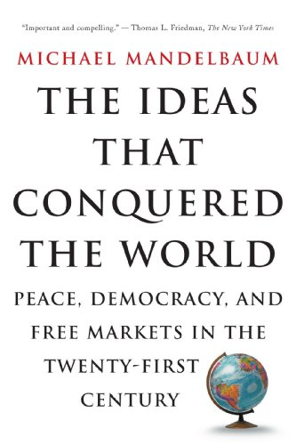 The Ideas That Conquered The World: Peace, Democracy, for sale  Delivered anywhere in USA