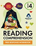 4th Grade Reading Comprehension Workbook: Free Response Workbook by ArgoPrep