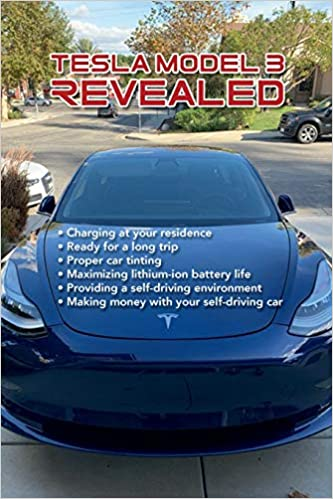 Tesla Model 3 Revealed: Mr  Mel Weiss: 9780578474816: Amazon com: Books