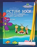 Picture Book Writing and Creation, Kerrian Neu, 1456581511
