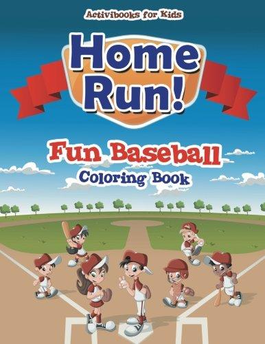Home Run! Fun Baseball Coloring Book