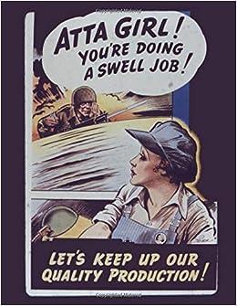 Amazon.com: Atta Girl You\'re Doing A Swell Job: Military ...