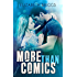 More Than Comics (Chasing The Dream Book 2)